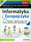 Informatyka Europejczyka 5 Podręcznik Edycja: Windows 7, Windows Vista, Linux Ubuntu, MS Office 2007, OpenOffice.org wyd. Helion